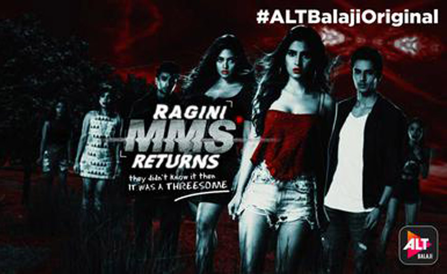 horror web series in hindi, ragini mms returns