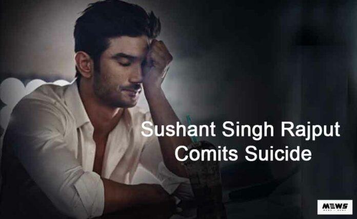 sushant-singh-rajput-commits-suicide