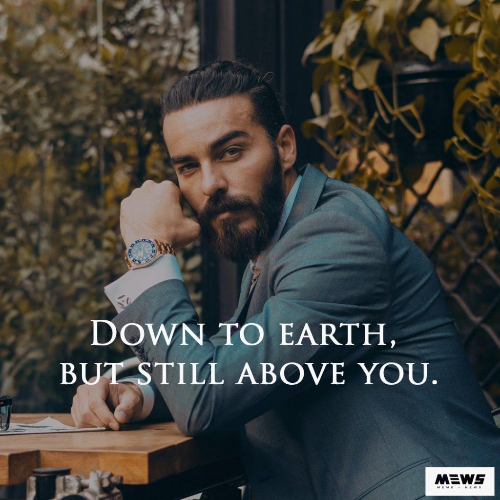 down to earth boys attitude quote