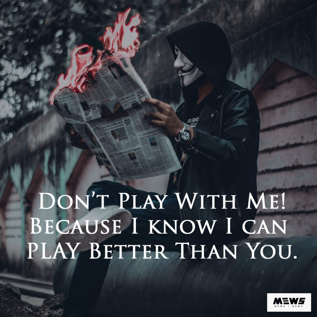 don't play with me quote for boys
