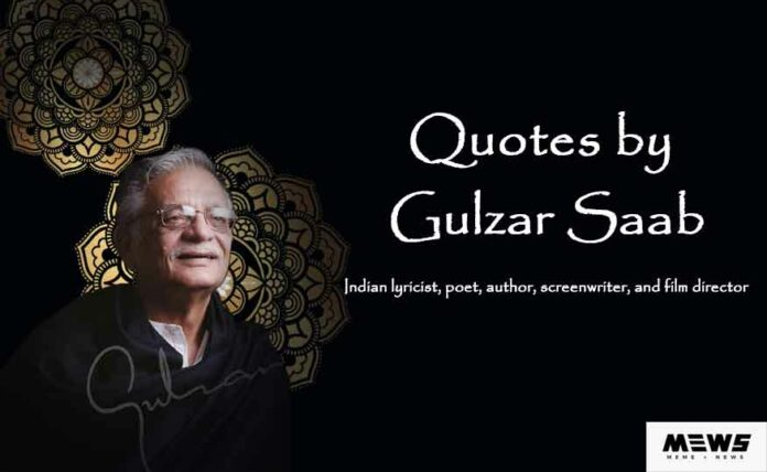 list of famous quotes by gulzar saab