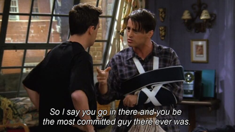 joey giving relationship advice to chandler to be committed