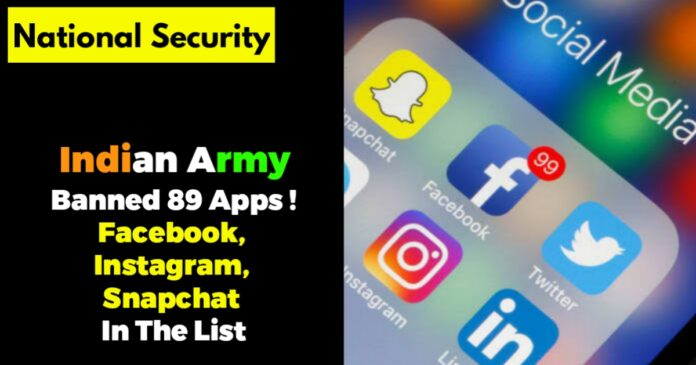 indian army banned 89 apps including facebook instagram