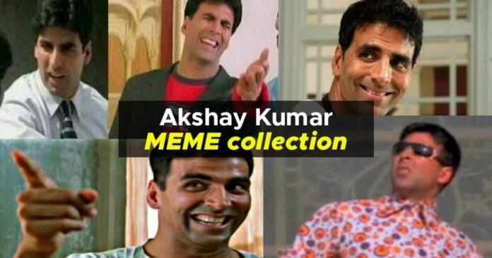 meme collection featuring akshay kumar