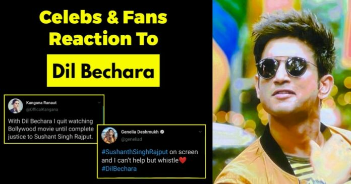 celebrities and fans reacting to sushant singh rajput's dil bechara