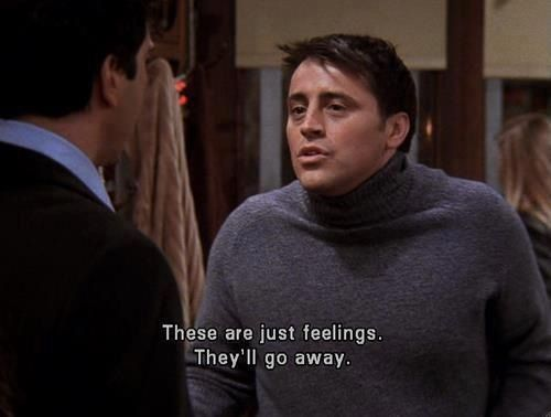 joey telling ross feelings will go away