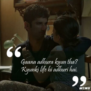 kyunki life adhuri hai dialogue from dil bechara