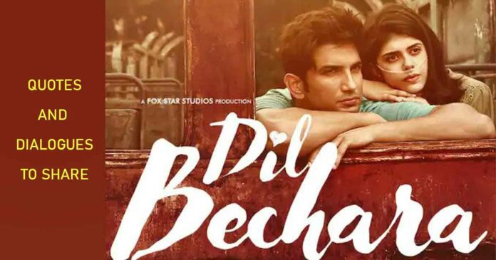 quotes and dialogues from dil bechara movie by sushant singh rajput