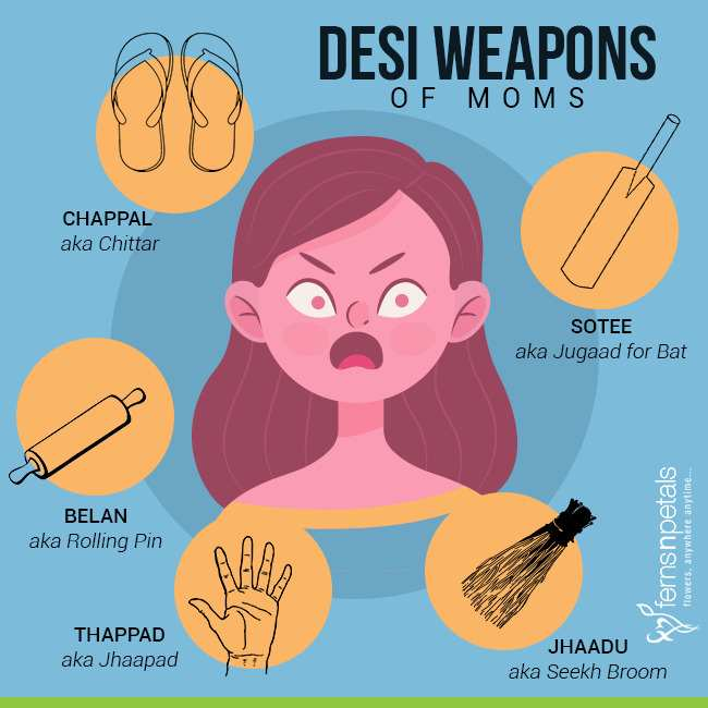 desi weapons of indian moms