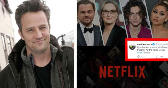 matthew perry starring in a new netflix movie named don't look up