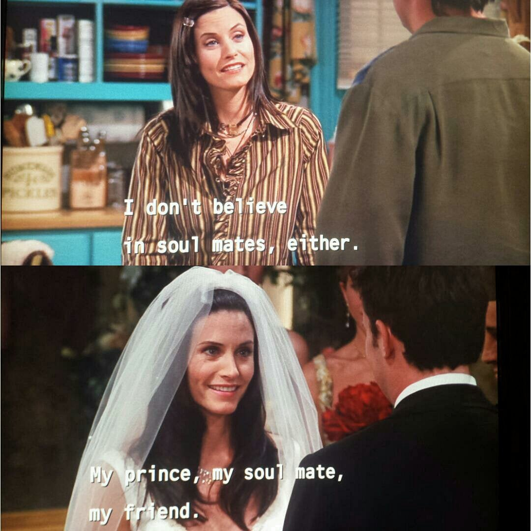 Monica and Chandler soulmate