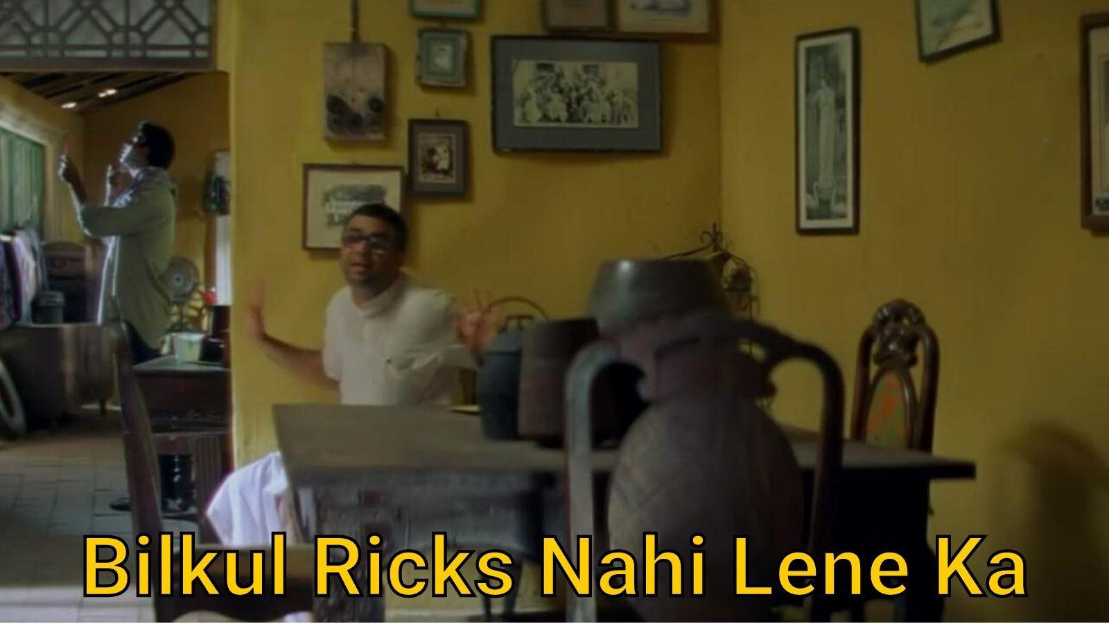 Bilkul-Ricks-Nahi-Lene-Ka-meme-template-of-Hera-Pheri