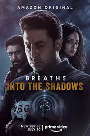 breathe into the shadows the sequel to breathe is noe onAmazon prime