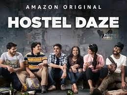hostel daze is a nostalgic funny web series in hindi