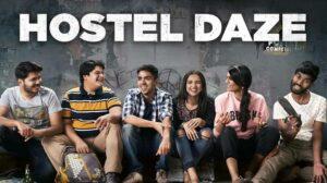 Hostel Daze is a desi romantic show