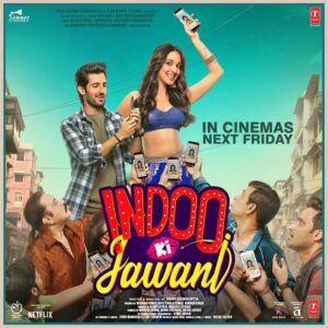 indoo ki jawani is a comedy that is latest and funny