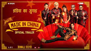 made in china is an Indian comedy movie
