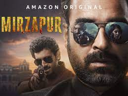 Mirzapur is the best show on Amazon Prime