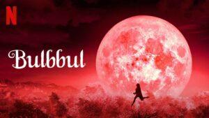 Bulbbul is a gem of a horror movie of Bollywood