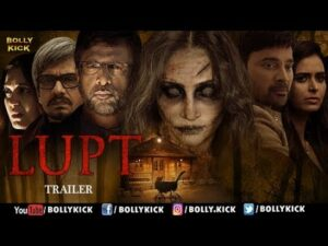 Lupt is a hindi horror movie