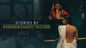 stories by rabindranath tagore indian desi web series