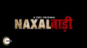 Naxalbari is based on true events