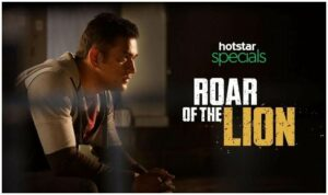 roar of the lion hotstar