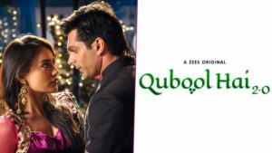 Qubool hai 2 is a good romantic web series