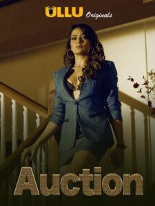Auction web series desi in ullu platform