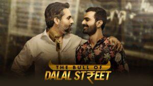 The desi web series, the bull of dalal street